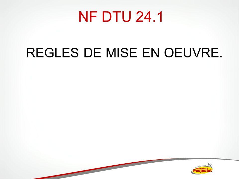 NF DTU 24.1 REGLES DE MISE EN OEUVRE.