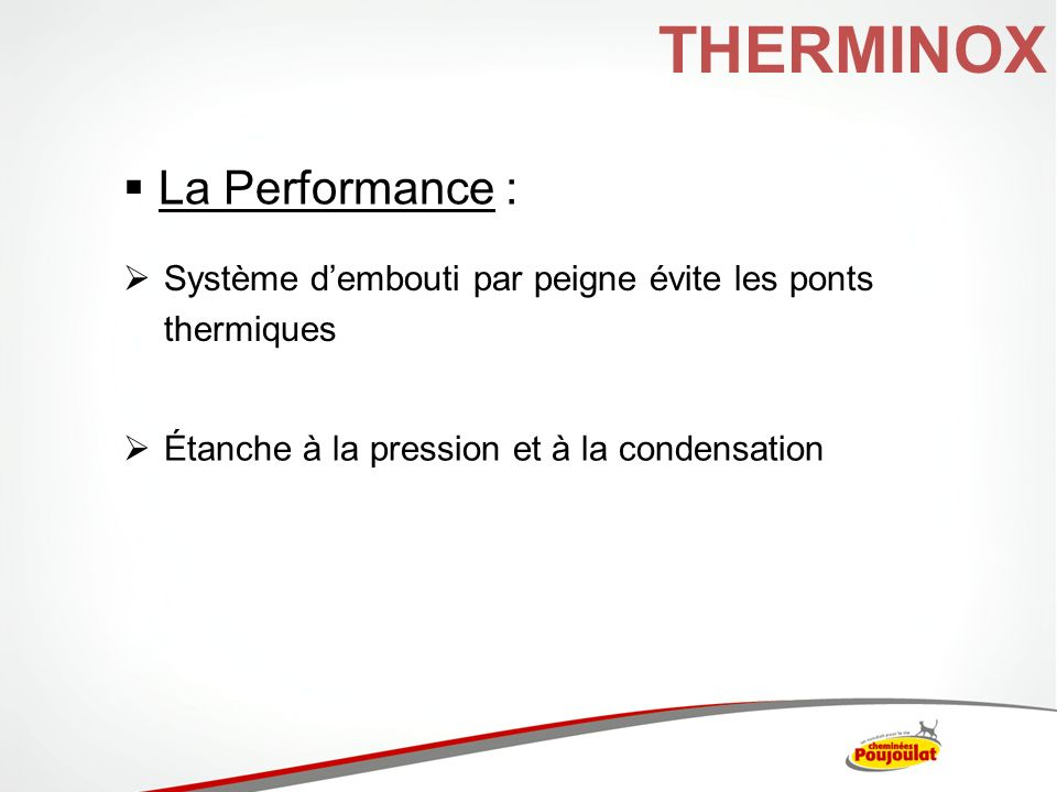 THERMINOX La Performance :