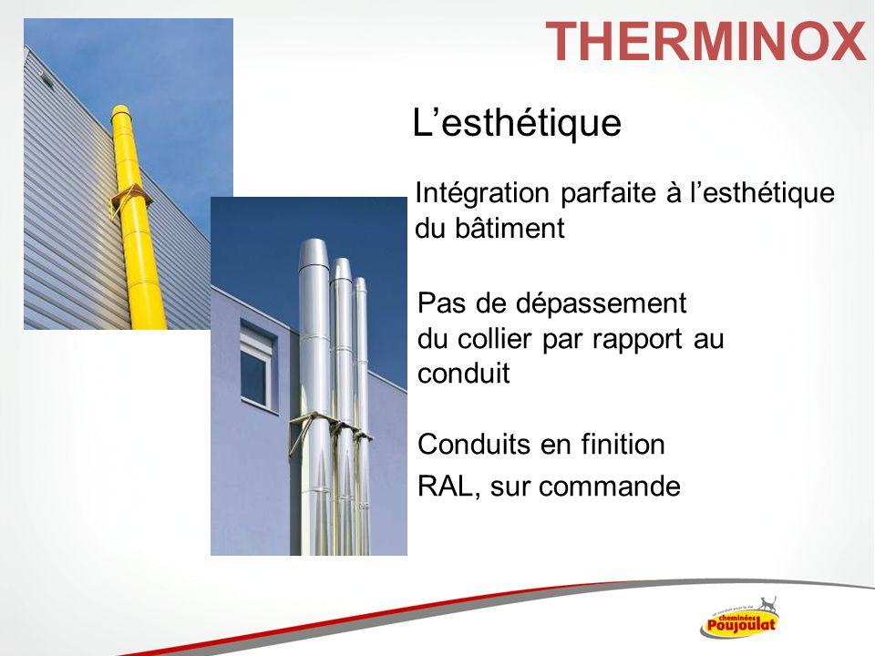 THERMINOX L'esthétique Intégration parfaite à l'esthétique du bâtiment