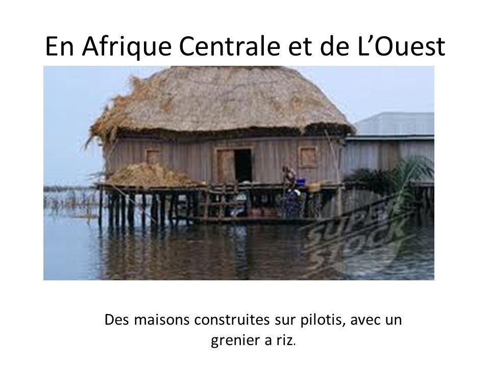 En Afrique Centrale et de L'Ouest