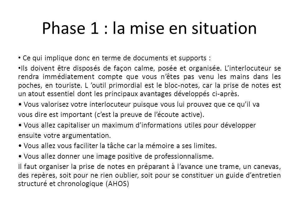 Phase 1 : la mise en situation