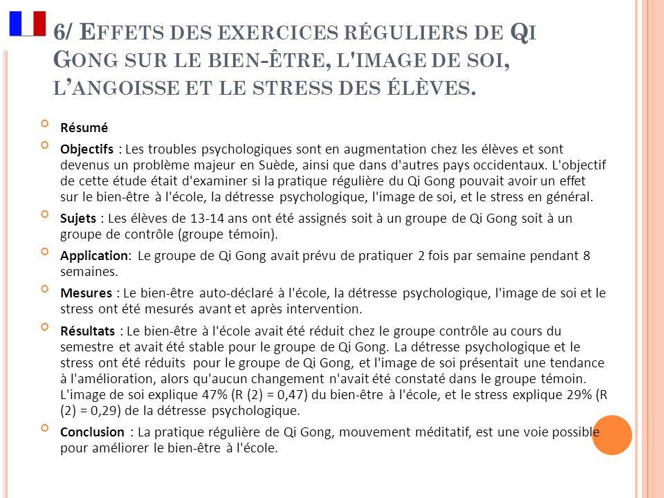 6/ Effets des exercices réguliers de Qi Gong sur le bien-être, l image de soi, l'angoisse et le stress des élèves.