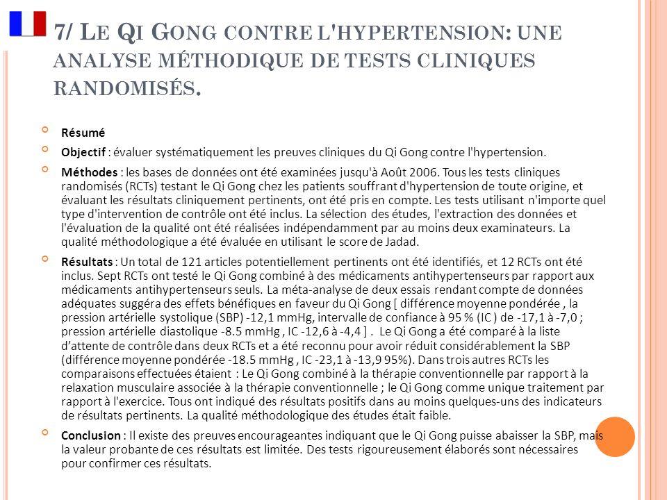 7/ Le Qi Gong contre l hypertension: une analyse méthodique de tests cliniques randomisés.