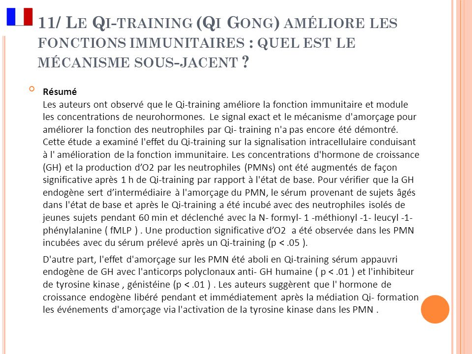 11/ Le Qi-training (Qi Gong) améliore les fonctions immunitaires : quel est le mécanisme sous-jacent