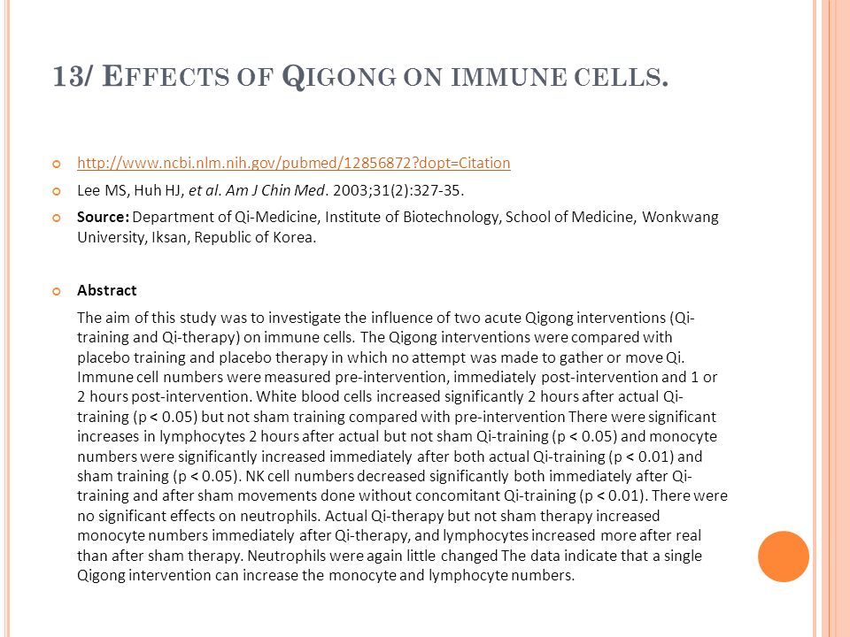 13/ Effects of Qigong on immune cells.