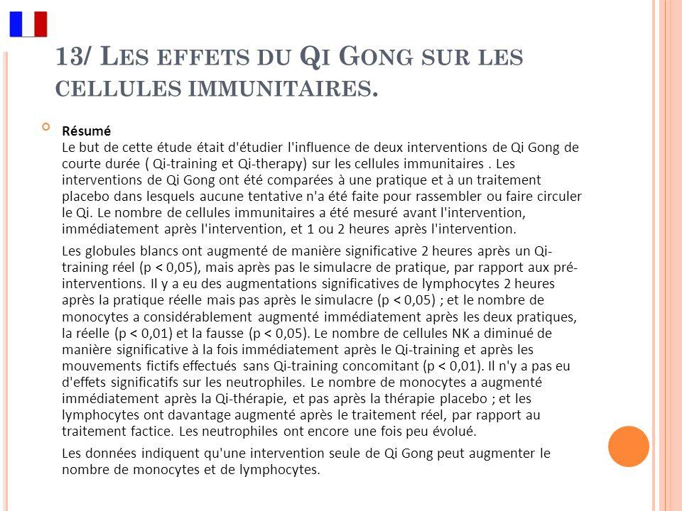 13/ Les effets du Qi Gong sur les cellules immunitaires.