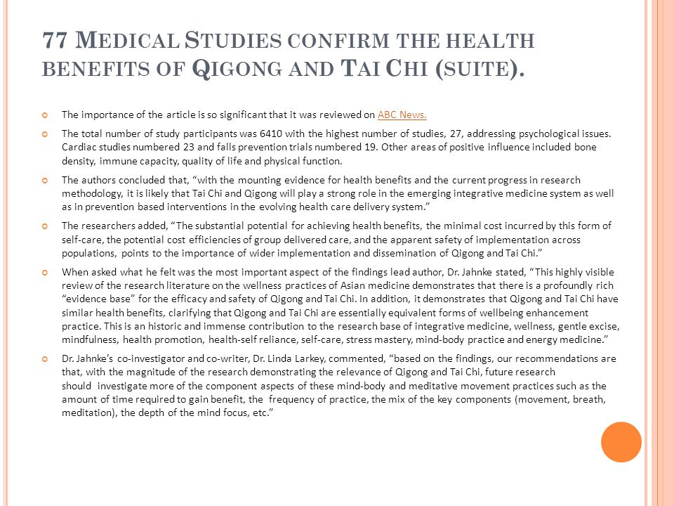 77 Medical Studies confirm the health benefits of Qigong and Tai Chi (suite).