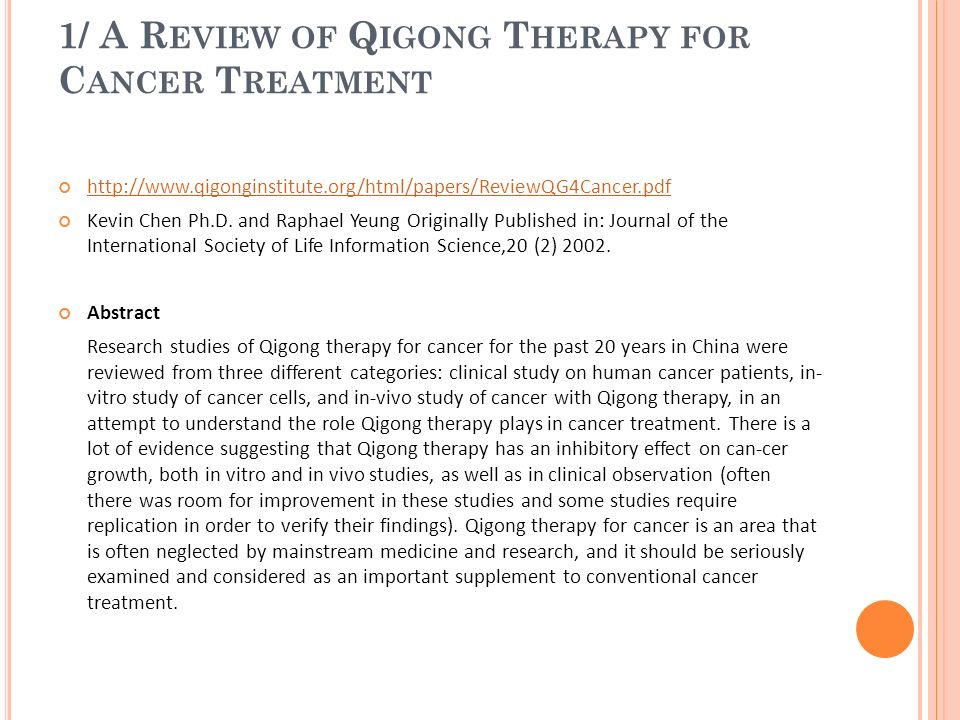 1/ A Review of Qigong Therapy for Cancer Treatment
