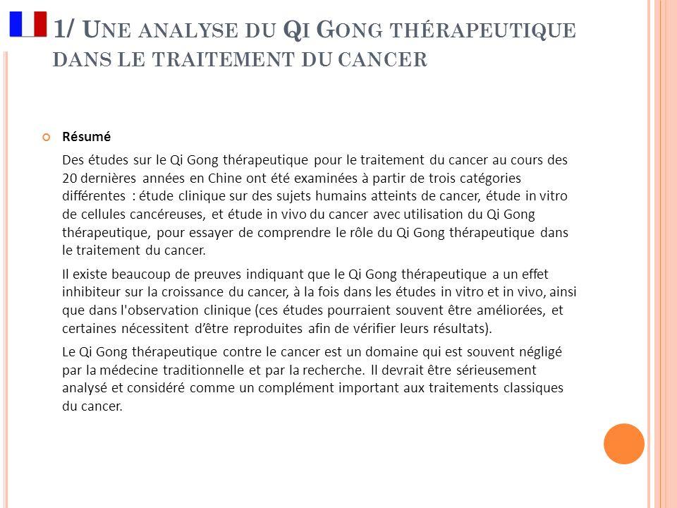 1/ Une analyse du Qi Gong thérapeutique dans le traitement du cancer