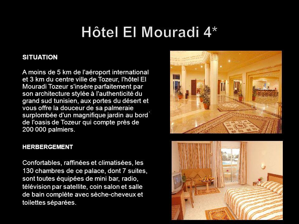 Hôtel El Mouradi 4* SITUATION.