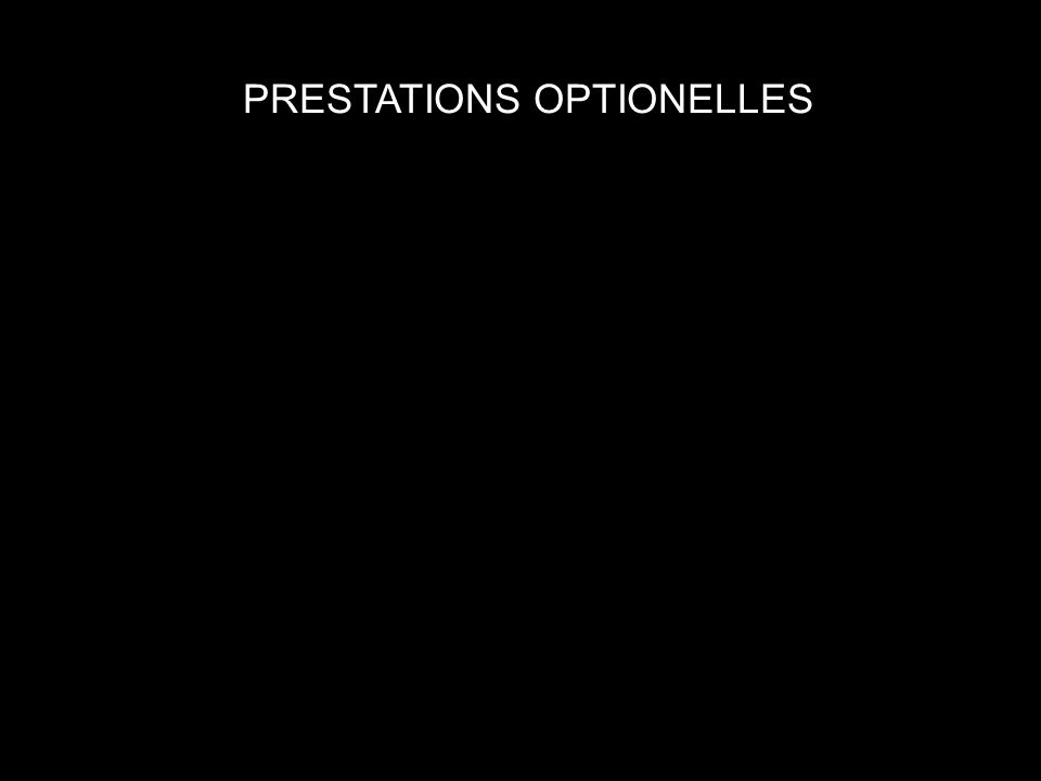 PRESTATIONS OPTIONELLES