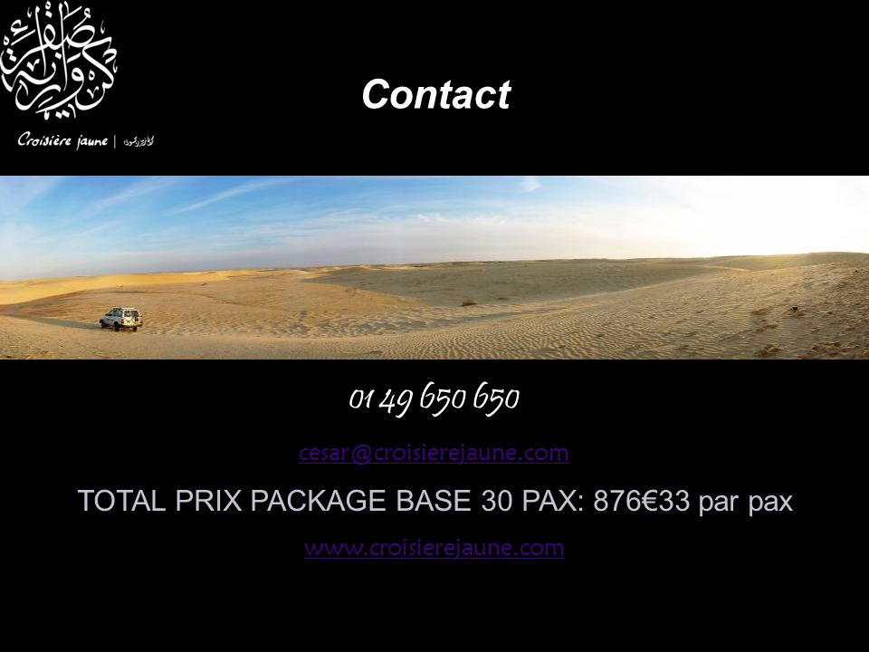 TOTAL PRIX PACKAGE BASE 30 PAX: 876€33 par pax