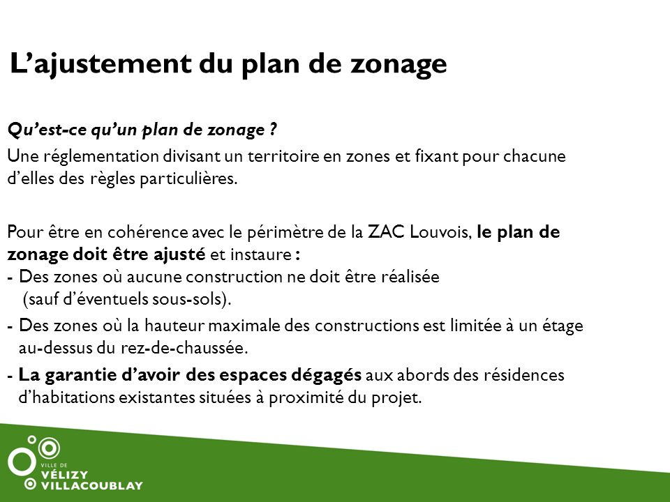 L'ajustement du plan de zonage