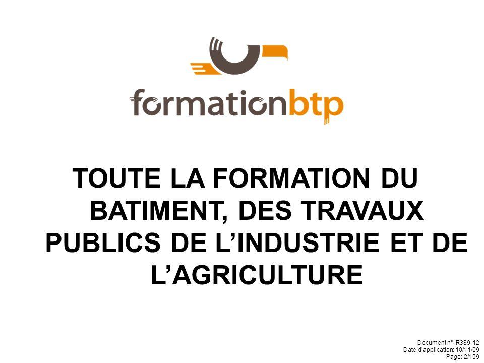 TOUTE LA FORMATION DU BATIMENT, DES TRAVAUX PUBLICS DE L'INDUSTRIE ET DE L'AGRICULTURE