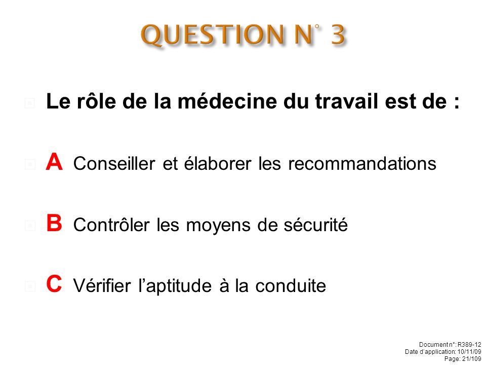 QUESTION N° 3 A Conseiller et élaborer les recommandations