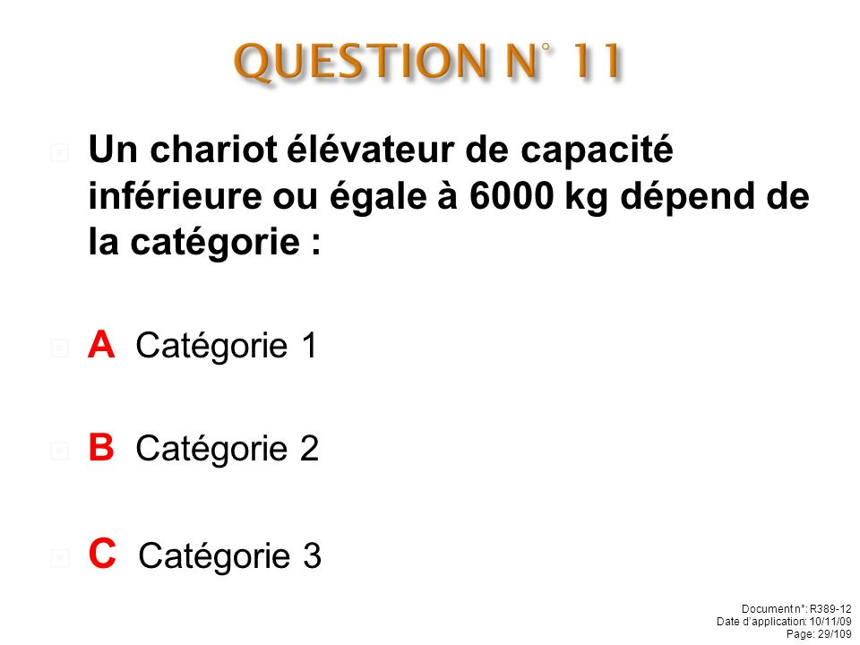 QUESTION N° 11 C Catégorie 3