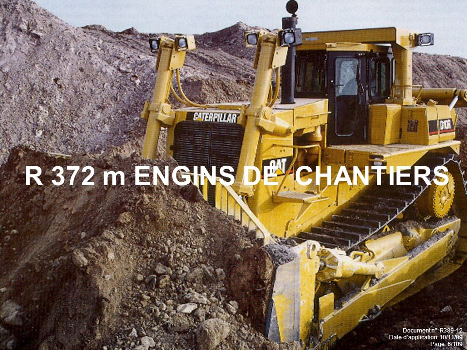 R 372 m ENGINS DE CHANTIERS Document n°: R389-12