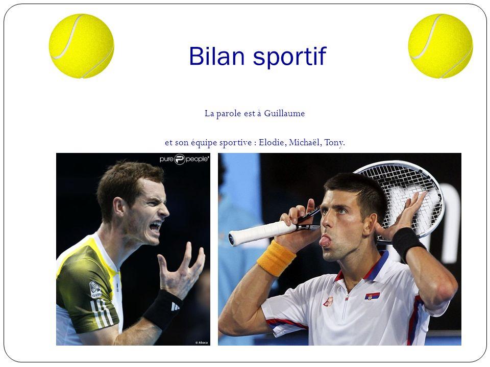 Bilan sportif La parole est à Guillaume