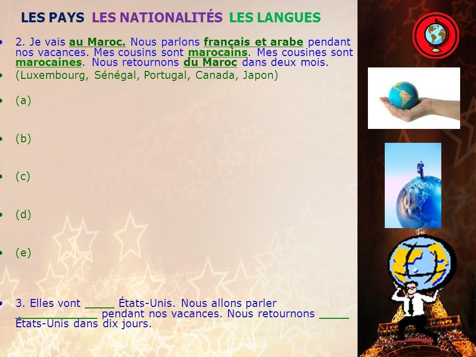 LES PAYS LES NATIONALITÉS LES LANGUES