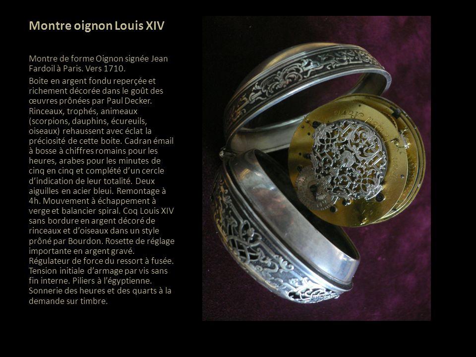 Montre oignon Louis XIV