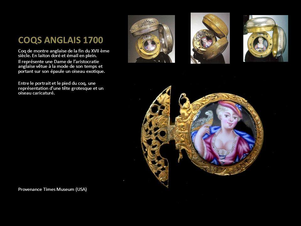 COQS ANGLAIS 1700 Coq de montre anglaise de la fin du XVII ème siècle. En laiton doré et émail en plein.