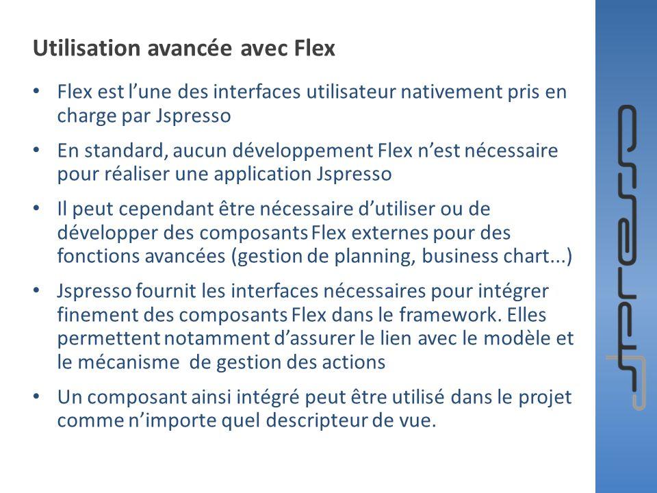 Utilisation avancée avec Flex