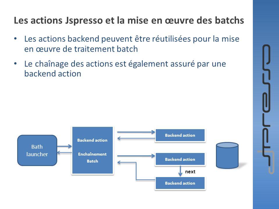 Les actions Jspresso et la mise en œuvre des batchs