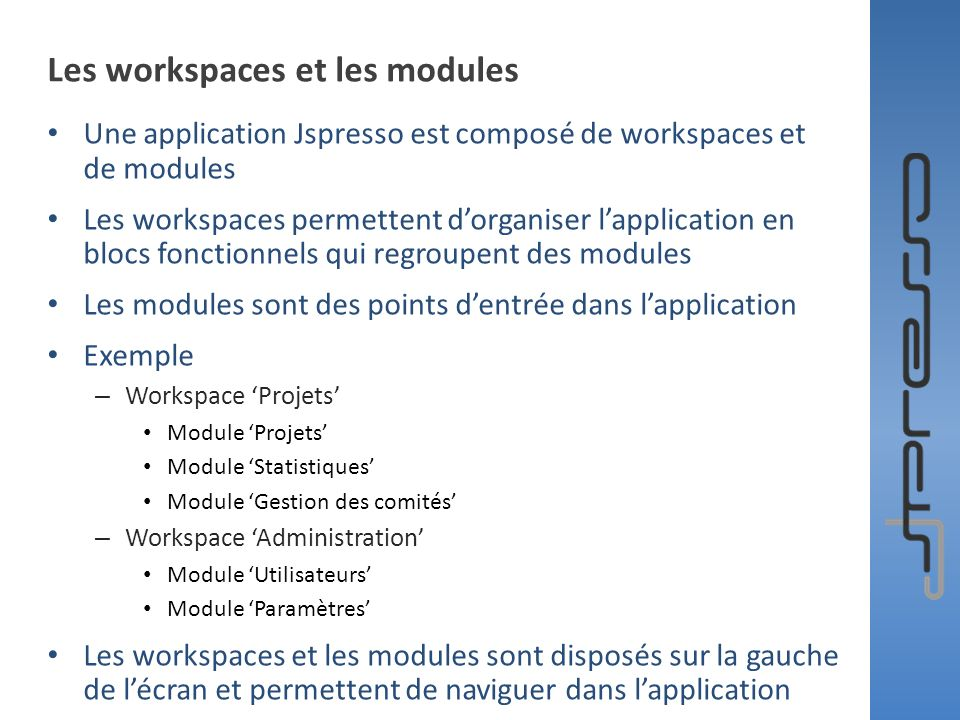 Les workspaces et les modules