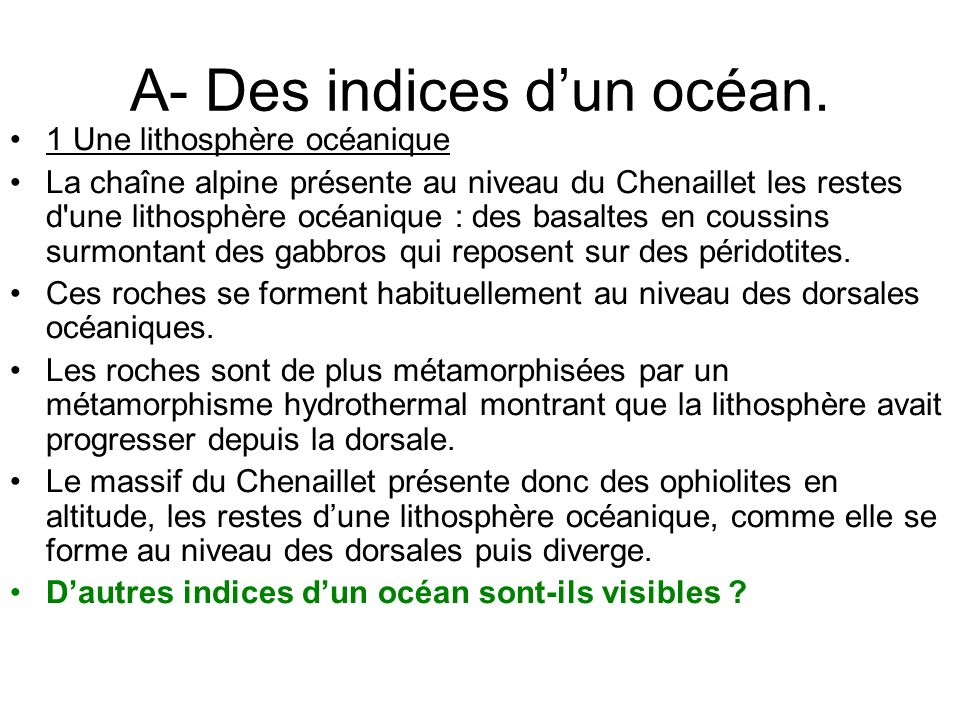 A- Des indices d'un océan.