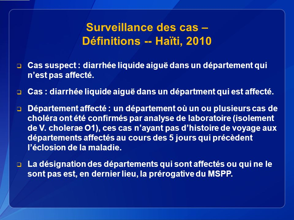 Surveillance des cas – Définitions -- Haïti, 2010