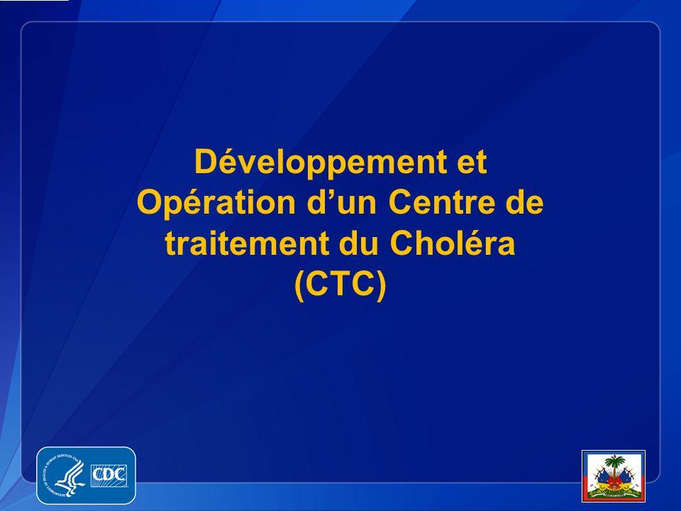 Développement et Opération d'un Centre de traitement du Choléra (CTC)