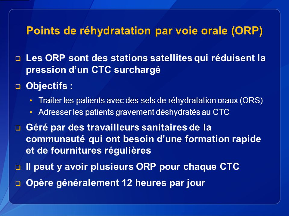 Points de réhydratation par voie orale (ORP)