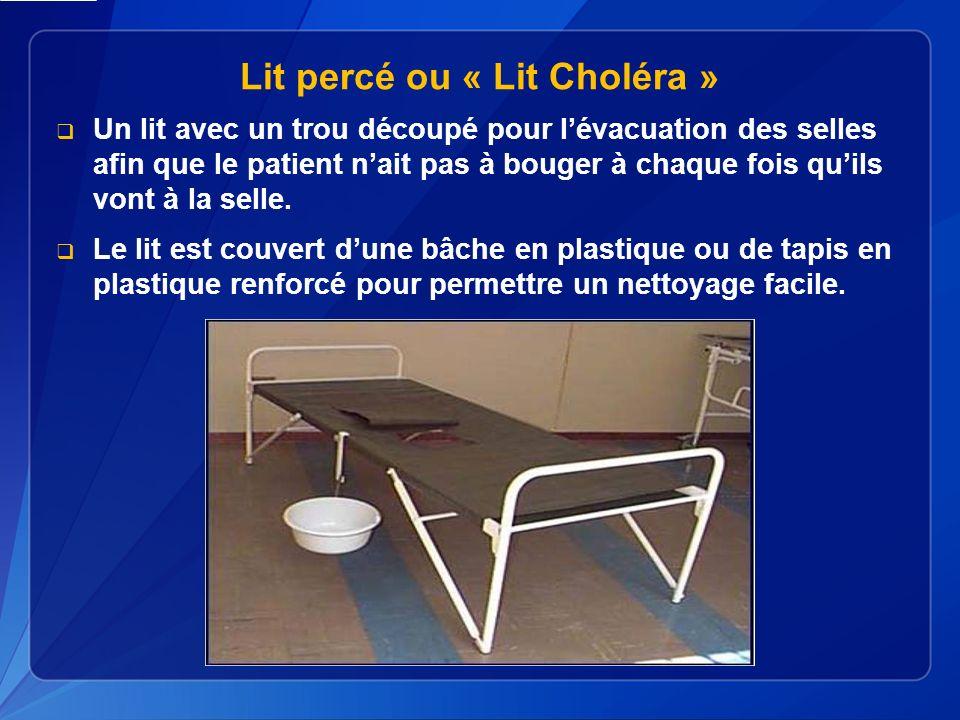 Lit percé ou « Lit Choléra »