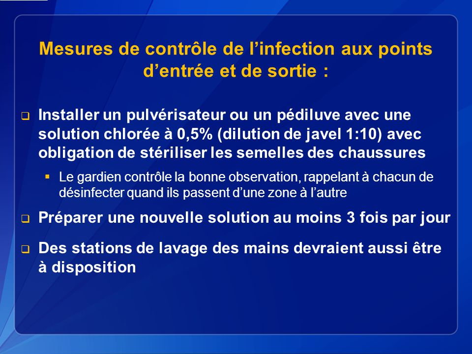 Mesures de contrôle de l'infection aux points d'entrée et de sortie :