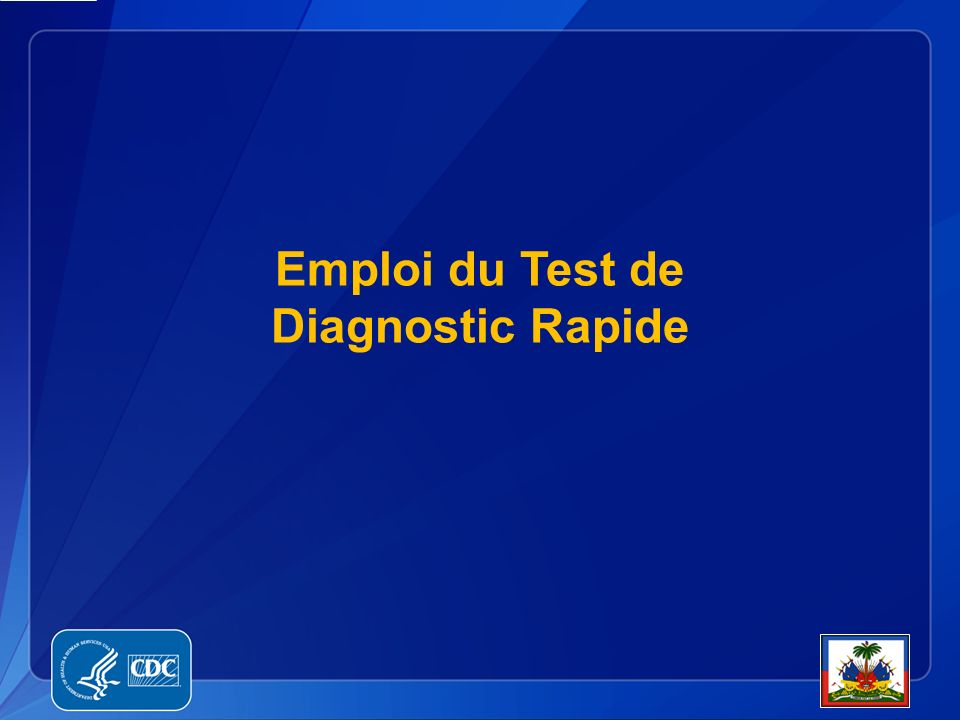 Emploi du Test de Diagnostic Rapide