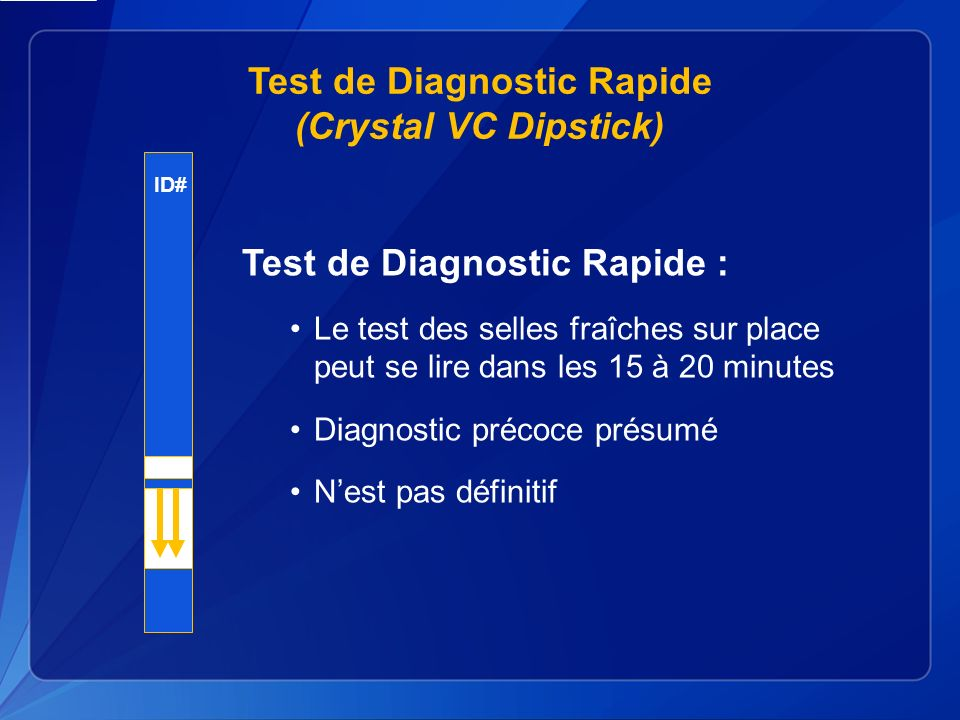 Test de Diagnostic Rapide (Crystal VC Dipstick)