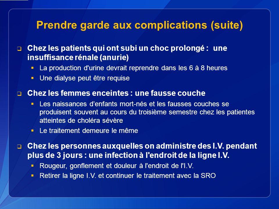 Prendre garde aux complications (suite)