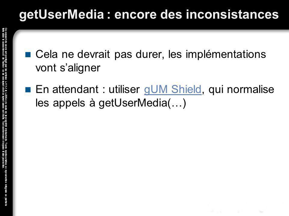 getUserMedia : encore des inconsistances