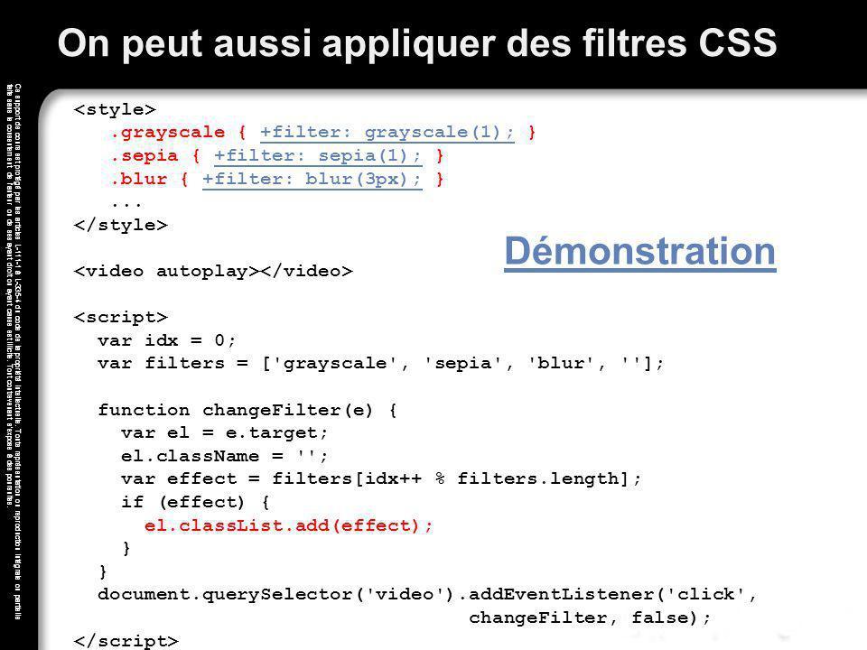 On peut aussi appliquer des filtres CSS