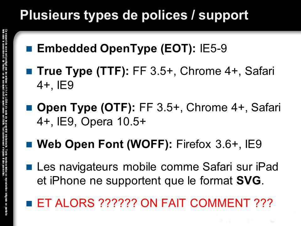 Plusieurs types de polices / support