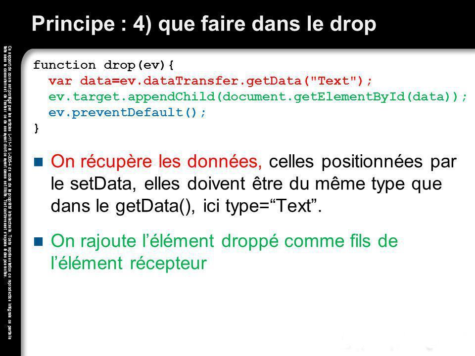 Principe : 4) que faire dans le drop