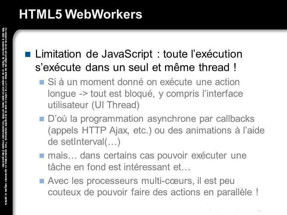 HTML5 WebWorkers Limitation de JavaScript : toute l'exécution s'exécute dans un seul et même thread !