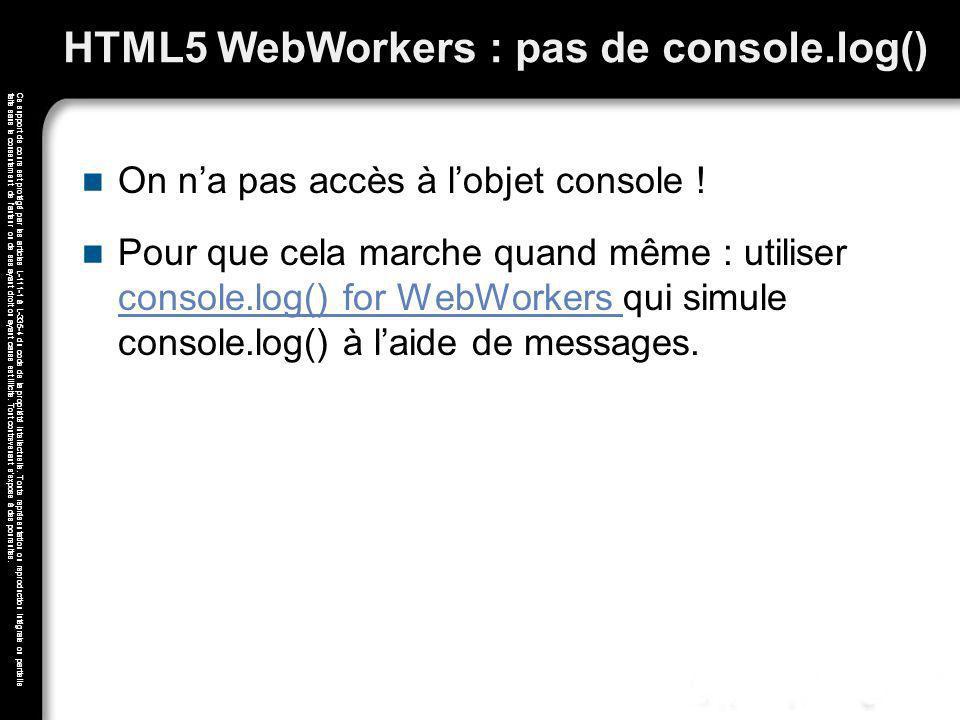 HTML5 WebWorkers : pas de console.log()