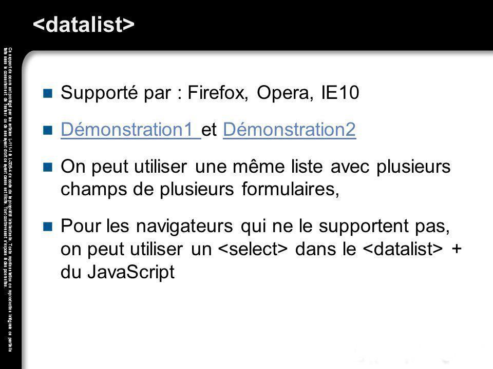 <datalist> Supporté par : Firefox, Opera, IE10