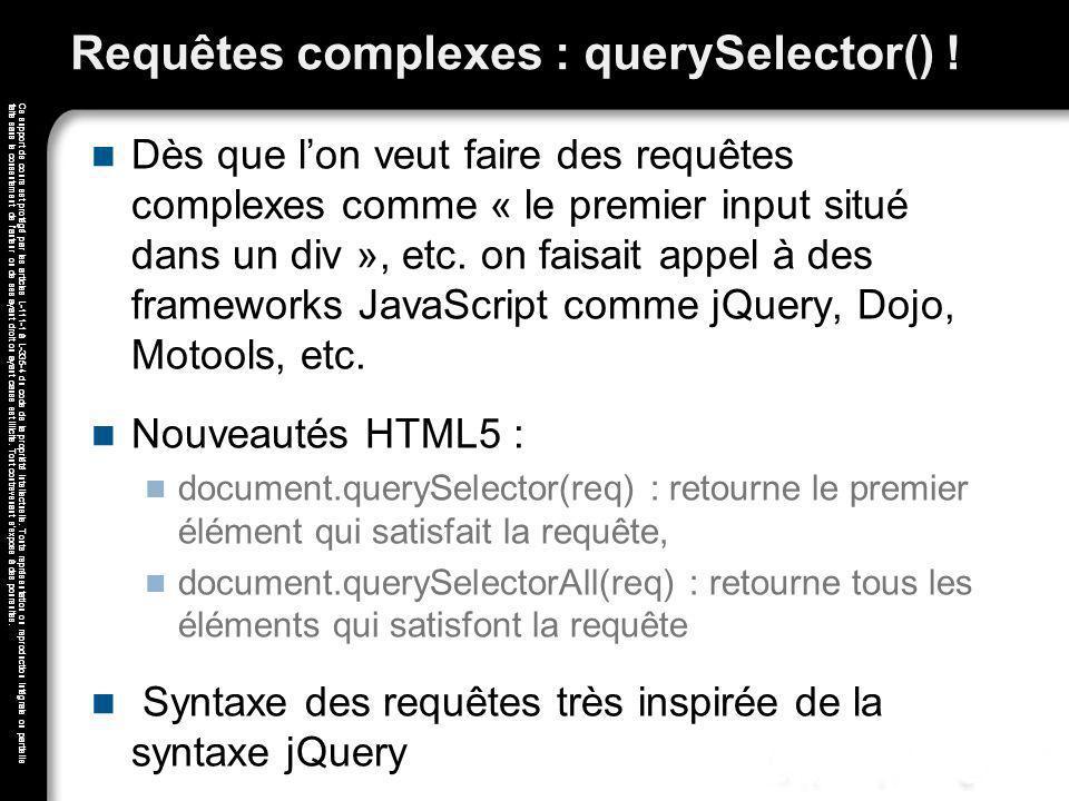 Requêtes complexes : querySelector() !