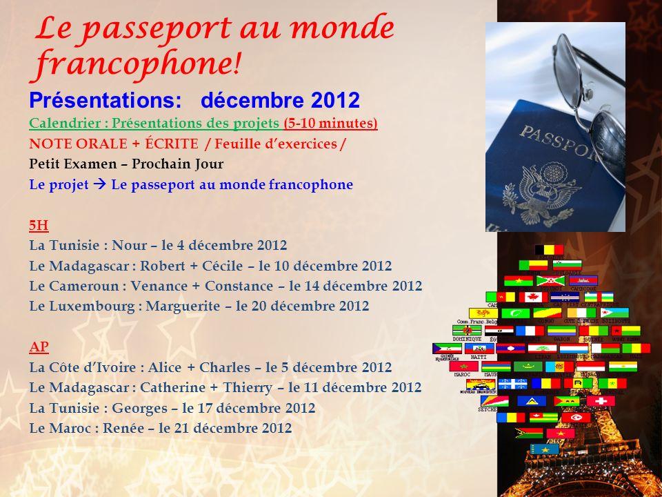 Le passeport au monde francophone!