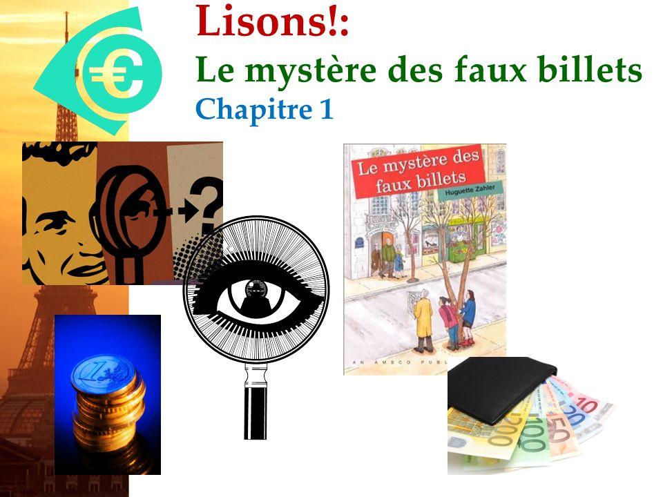 Lisons!: Le mystère des faux billets Chapitre 1