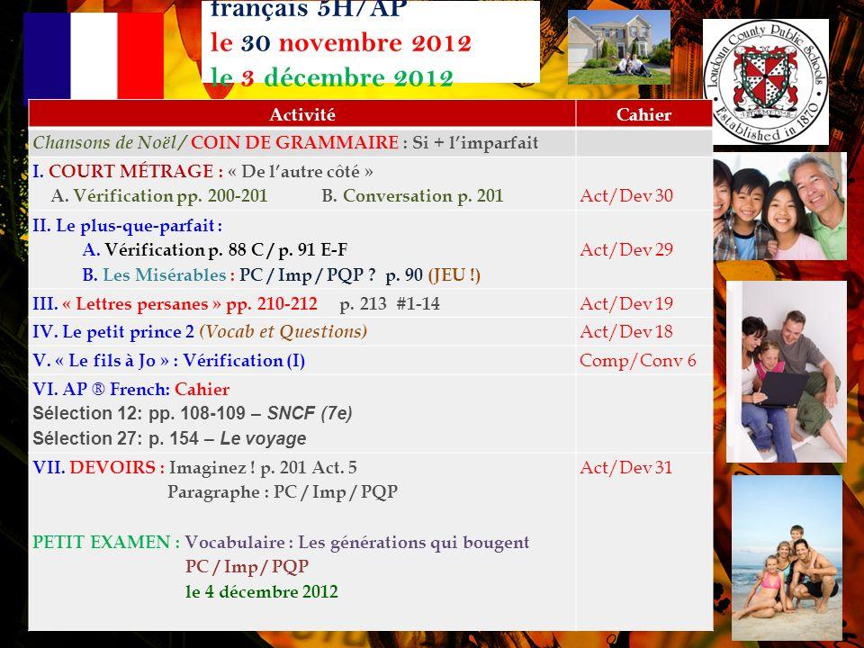 français 5H/AP le 30 novembre 2012 le 3 décembre 2012