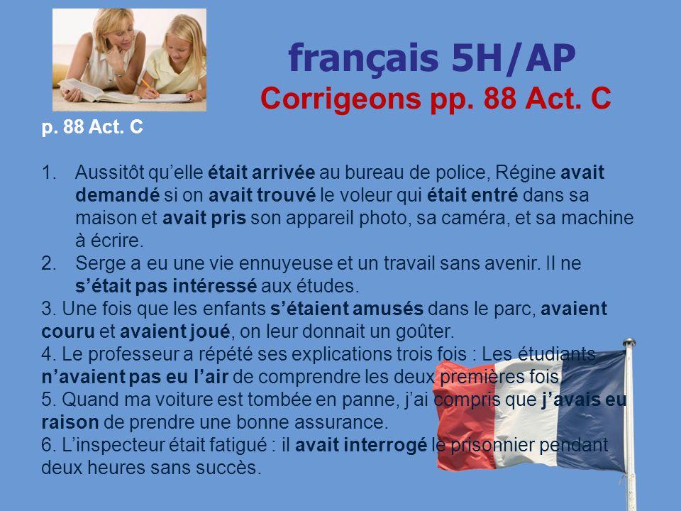 français 5H/AP Corrigeons pp. 88 Act. C