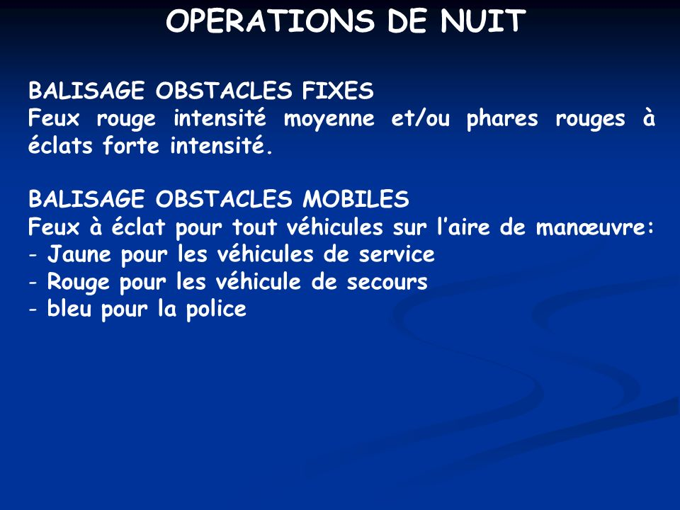 OPERATIONS DE NUIT BALISAGE OBSTACLES FIXES